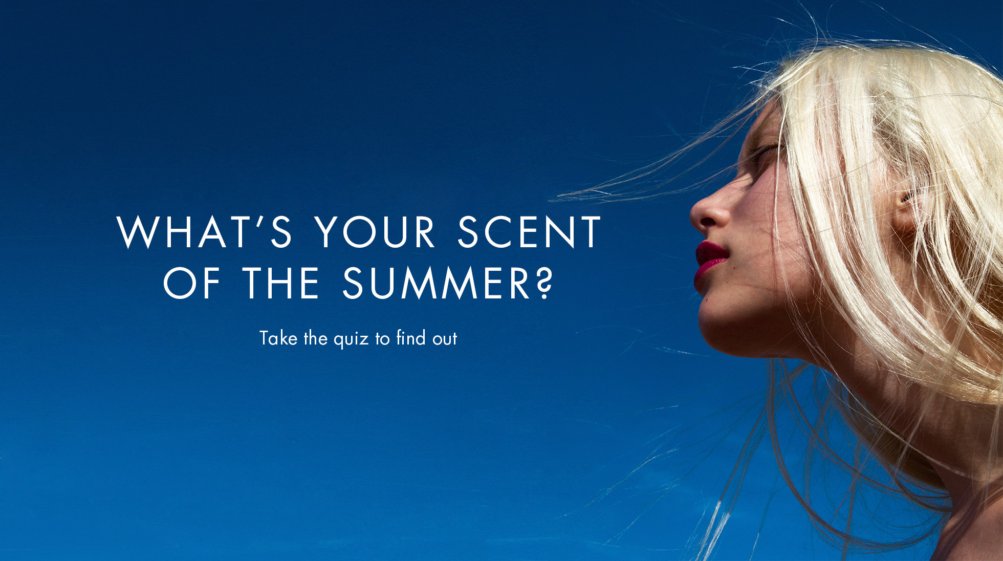 WHAT'S YOUR SCENT OF THE SUMMER