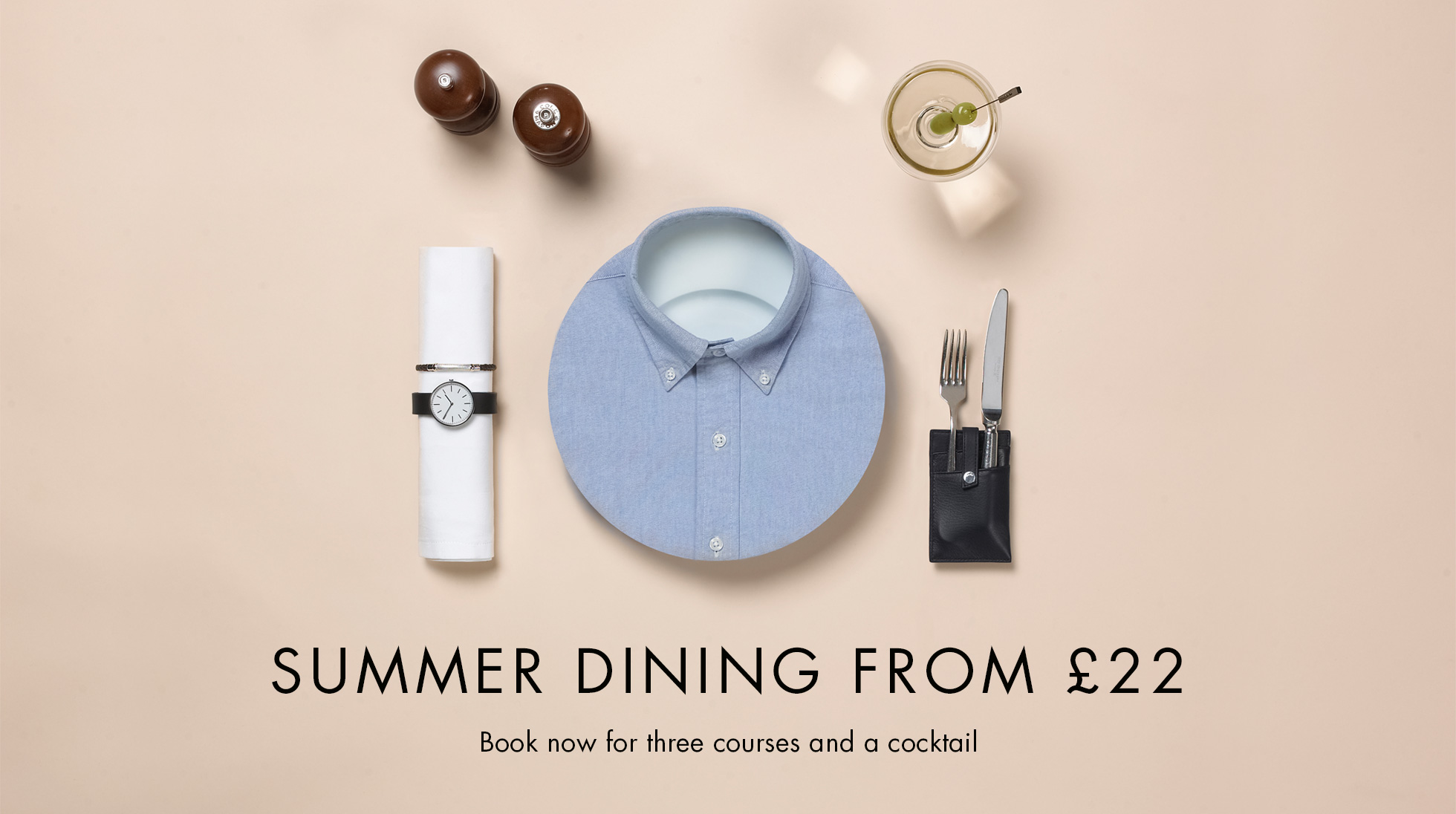 SUMMER DINING FROM £22