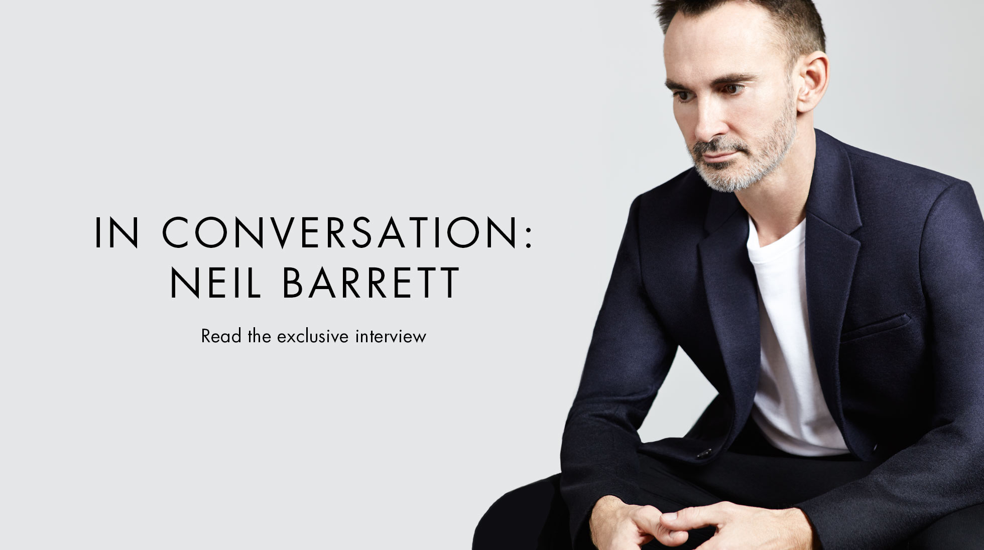 In Conversation: Neil Barrett