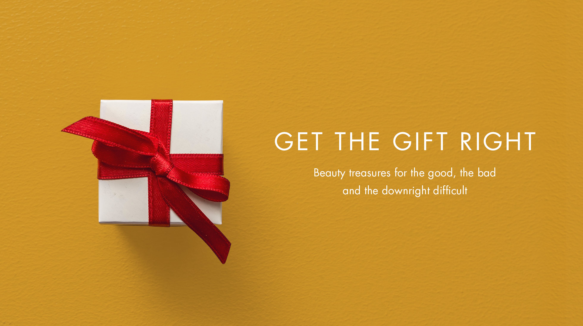 GET THE RIGHT GIFT