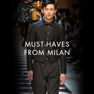 Must-Haves from Milan