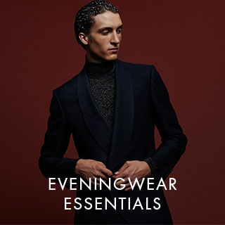 EVENINGWEAR ESSENTIALS