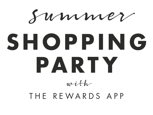 Summer Shopping Party with THE REWARDS APP